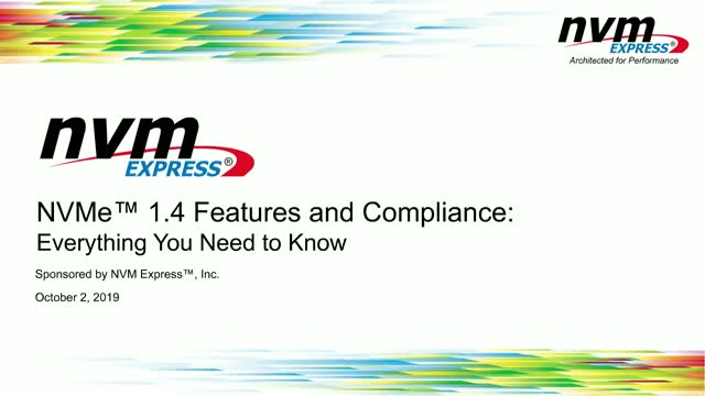 NVMe™ 1.4 Features and Compliance: Everything You Need To Know