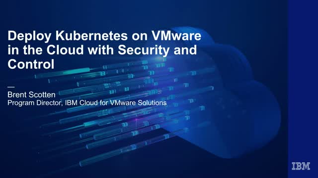 Deploying Kubernetes on VMware in the Cloud with Security and Control