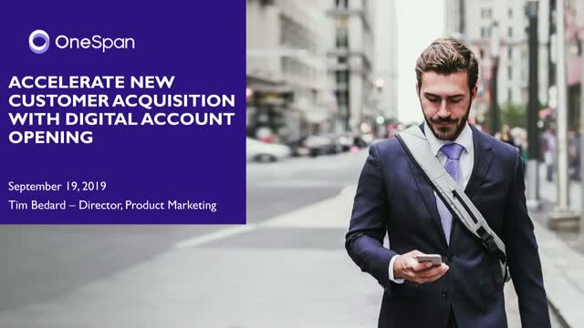 Accelerating New Customer Acquisition with Digital Account Opening Best Practice
