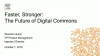 Faster, Stronger: The Future of Digital Commons