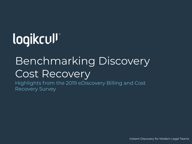 Benchmarking Discovery Cost Recovery: Logikcull's 2019 Billing Survey