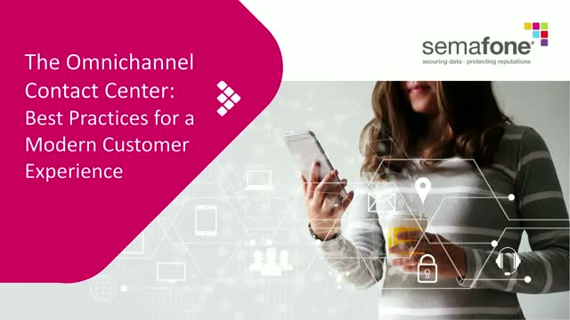 The Omnichannel Contact Center: Implementing a Frictionless Payment Experience