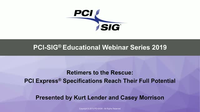 Retimers to the Rescue: PCI Express® Specifications Reach Their Full Potential