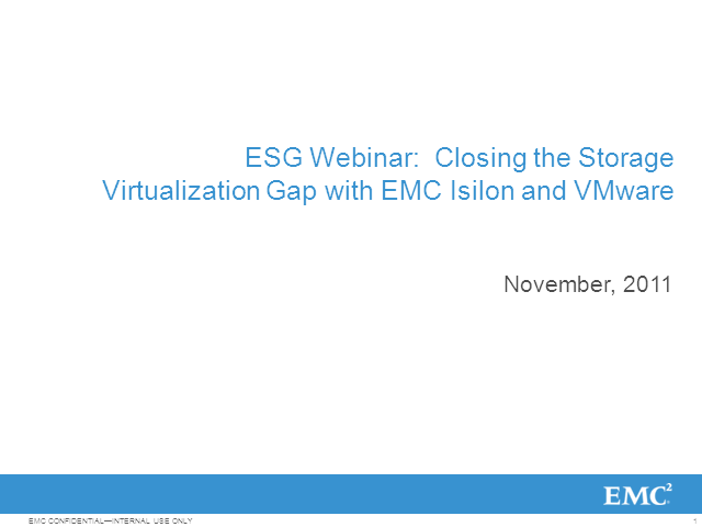 Empower Your Server Virtualization Adoption with VMware and EMC Isilon