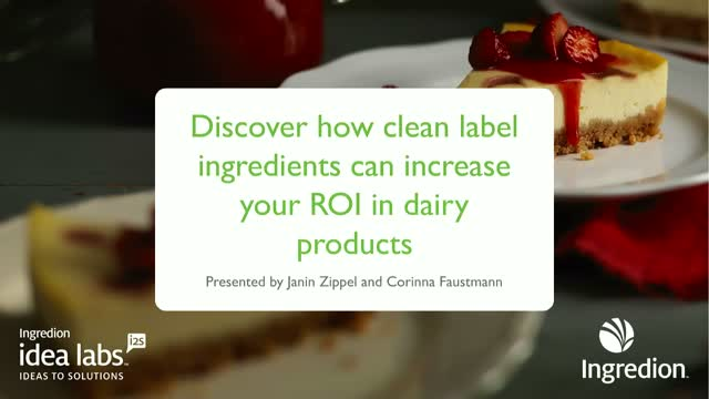 Discover how clean label ingredients can increase your ROI in dairy products