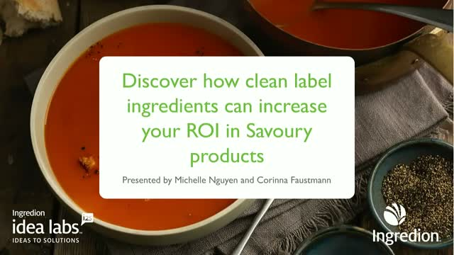 Discover how clean label ingredients can increase your ROI in savoury products