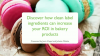 Discover how clean label ingredients can increase your ROI in bakery products