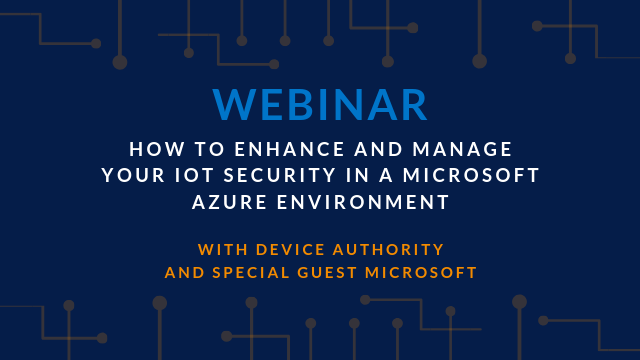How to enhance and manage your IoT security in a Microsoft Azure environment