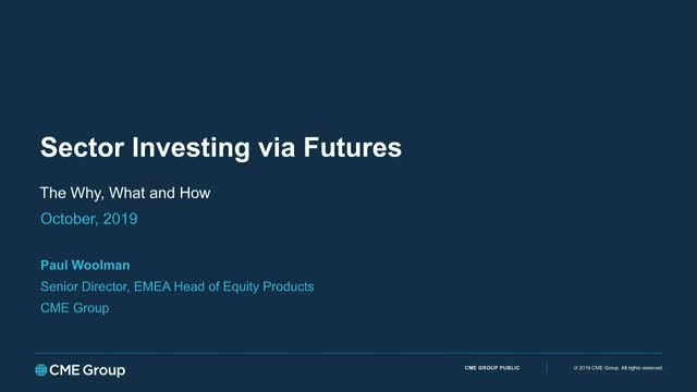 Sector Investing via Futures – the why, what and how
