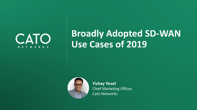 Broadly Adopted SD-WAN Use Cases of 2019