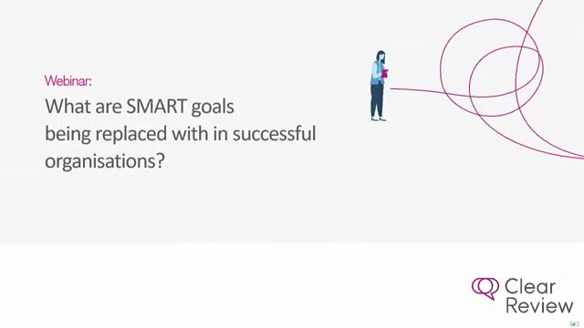 What are SMART goals being replaced with in successful organisations?