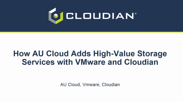 How AUCloud Adds High-Value Storage Services with VMware and Cloudian