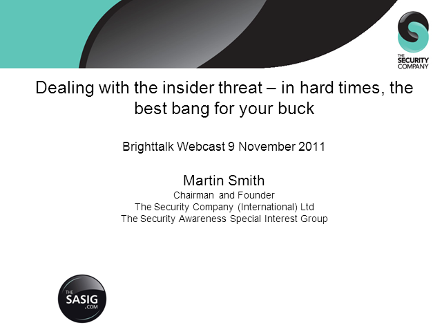 Dealing with the Insider Threat