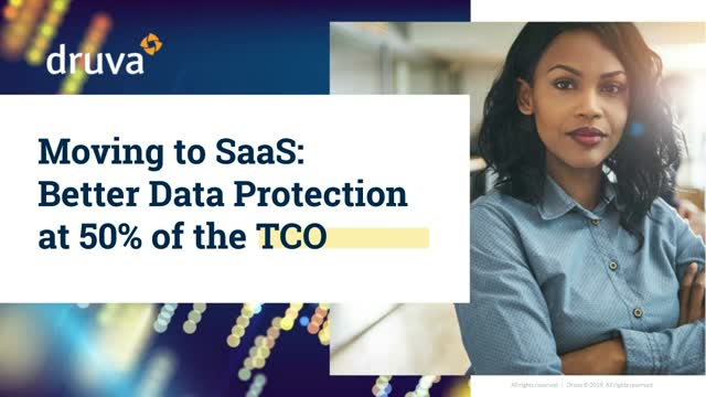 [Moving to SaaS] Better Data Protection at 50% of the TCO