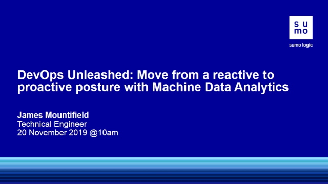 DevOps Unleashed:From a reactive to proactive posture via Machine Data Analytics