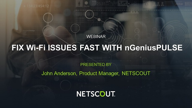 Fix Wi-Fi Issues Fast with nGeniusPULSE