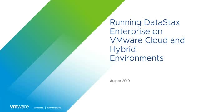 Running DataStax Enterprise in VMware Cloud and Hybrid Environments