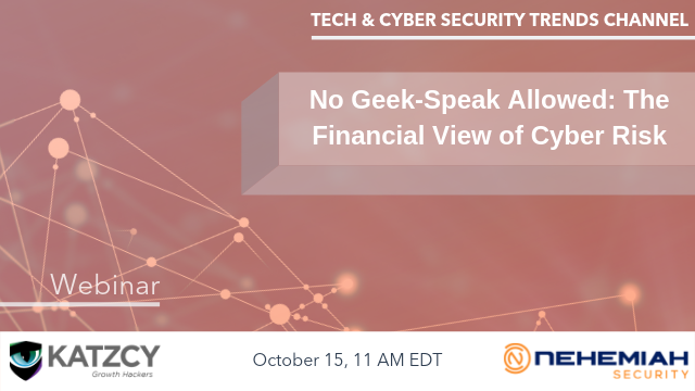 No Geek-Speak Allowed: The Financial View of Cyber Risk