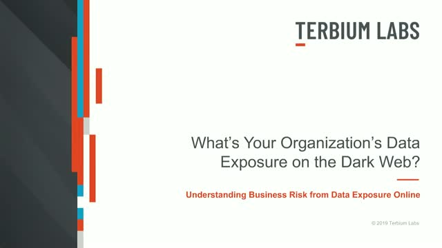 What's Your Organization's Exposure on the Dark Web?