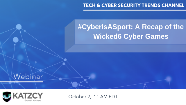 #CyberIsASport: A Recap of the Wicked6 Cyber Games