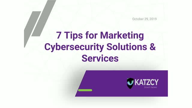7 Tips for Marketing Cybersecurity Solutions