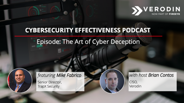 Cybersecurity Effectiveness Podcast: The Art of Cyber Deception