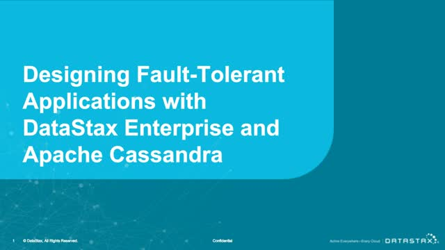 Designing Fault-Tolerant Apps with DataStax Enterprise and Apache Cassandra
