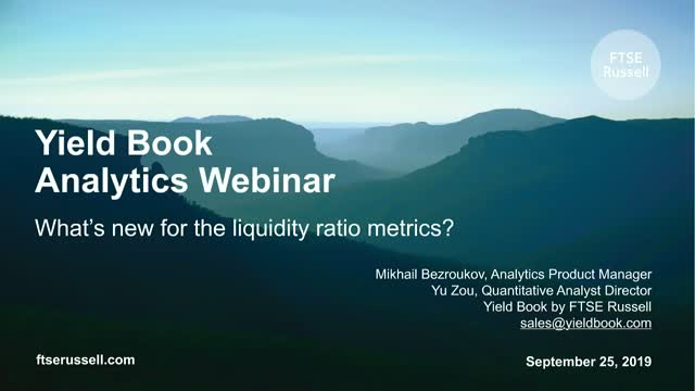 Yield Book Analytics Webinar – what's new for the liquidity ratio metrics?