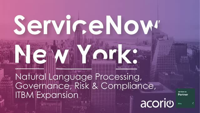 ServiceNow New York: NLP, GRC, ITBM Updates, and More