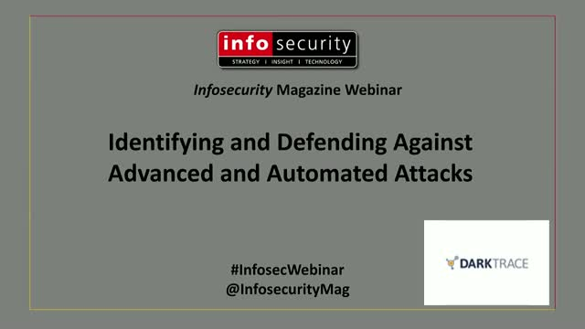 Identifying and Defending Against Advanced and Automated Attacks