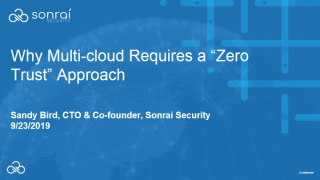 "Why Multi-cloud Requires a ""Zero Trust"" Approach"