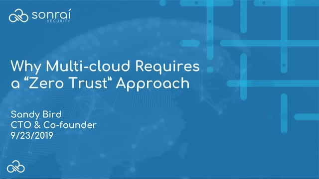 """Why Multi-cloud Requires a """"Zero Trust"""" Approach"""