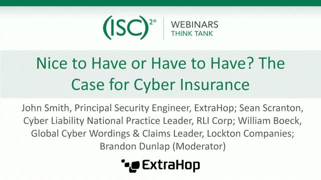 Nice to Have or Have to Have? The Case for Cyber Insurance