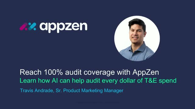 Live Demo: Reach 100% audit coverage with AppZen
