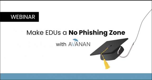 Make EDU's a No Phishing Zone with Avanan