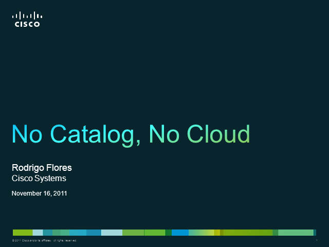 Service Catalog and Cloud Computing: No Catalog, No Cloud