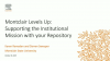 Montclair Levels Up: Supporting the Institutional Mission with your Repository