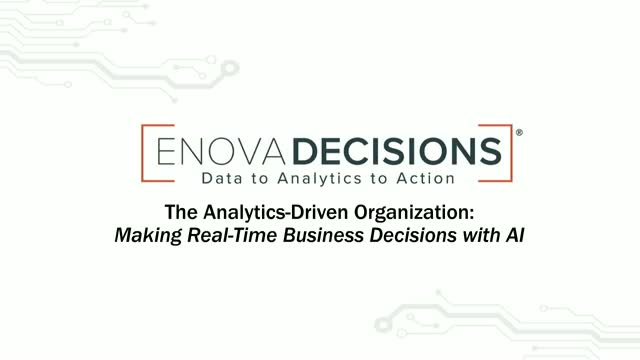 The Analytics-Driven Organization: Making Real-Time Business Decisions with AI