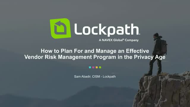 How to Manage an Effective VRM Program in the Privacy Age