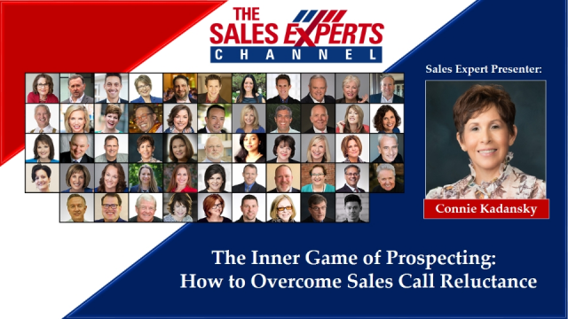 The Inner Game of Prospecting:  How to Overcome Sales Call Reluctance
