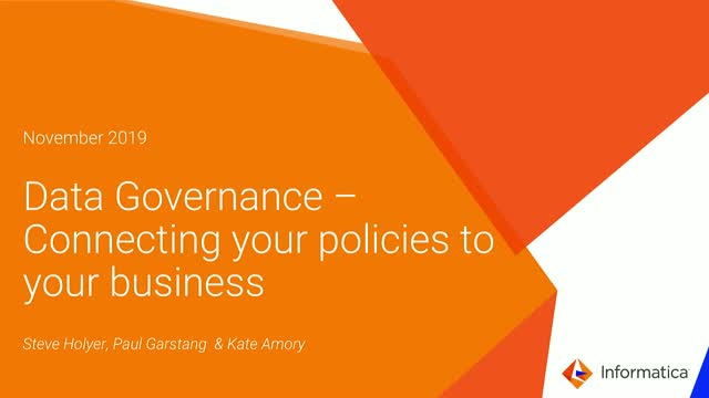 Reimagining Data Governance: Connecting Your Policies to Your Business