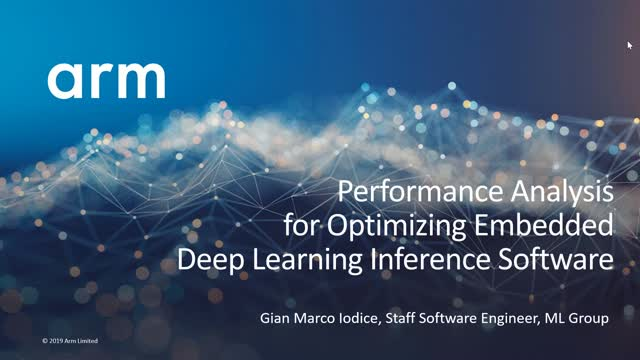 Technical Webinar: Performance Analysis for Embedded Deep Learning Software Opt
