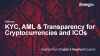 KYC, AML & Transparency for Cryptocurrencies and ICOs