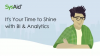 It's your time to shine with BI & Analytics