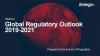Prepare for the Future of Regulation: Global Regulatory Outlook 2019-2021