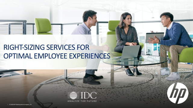 IDC- Right Sizing Services For Optimal Employee Experiences