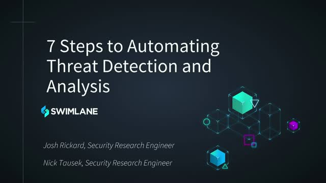 7 Steps to Automating Threat Detection and Analysis