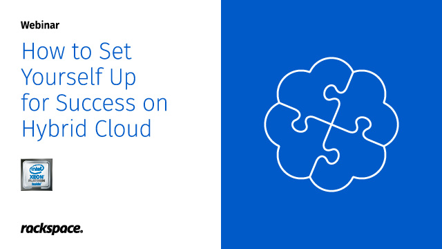 How to Set Yourself Up for Success on Hybrid Cloud