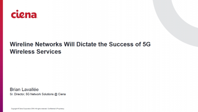 The Wireline Transport Network Will Dictate the Success of 5G Mobile Services