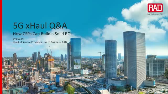 5G xHaul Q&A: How CSPs Can Build a Solid ROI